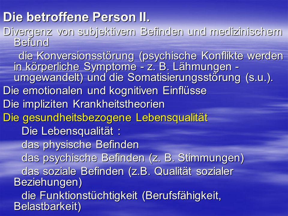 Die betroffene Person II.