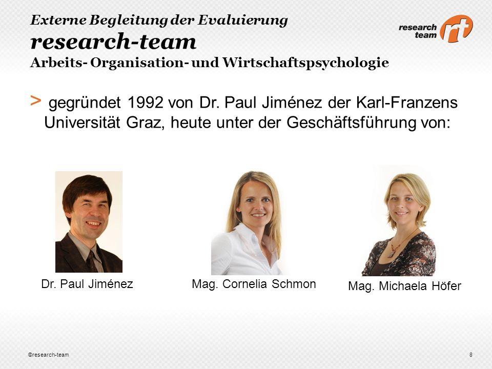 Externe Begleitung der Evaluierung research-team Arbeits- Organisation- und Wirtschaftspsychologie