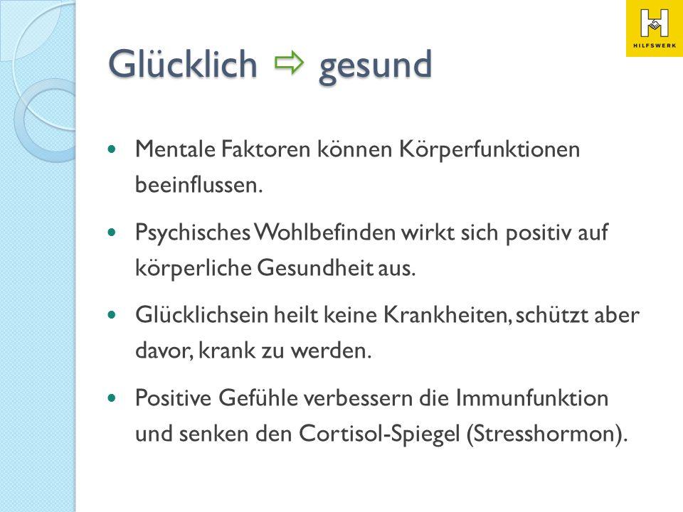Glücklich  gesund Mentale Faktoren können Körperfunktionen beeinflussen.