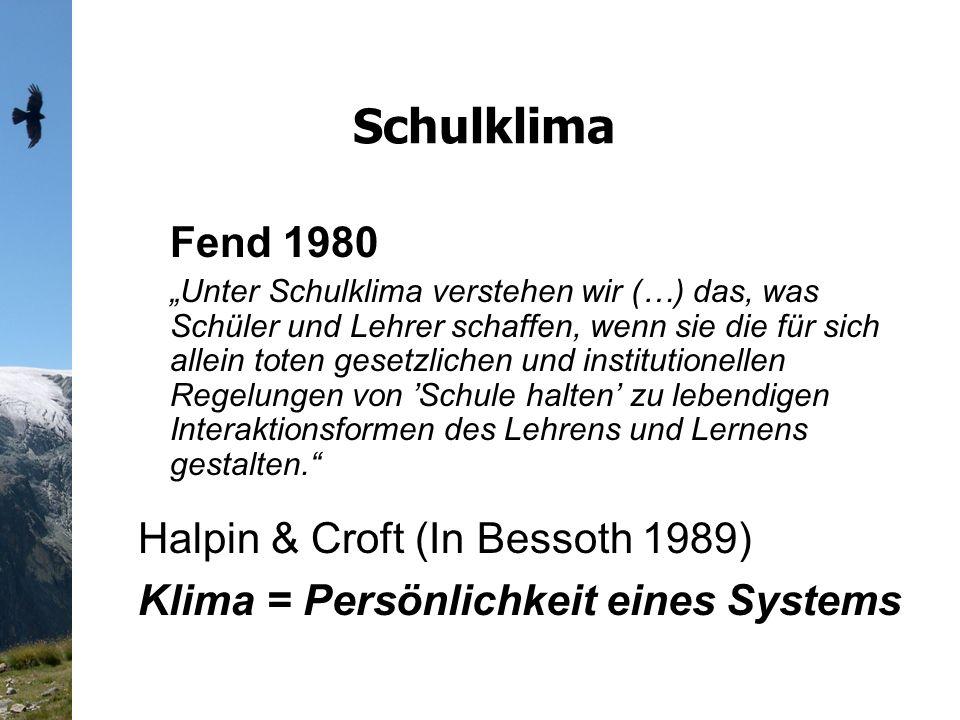 Schulklima Fend 1980 Halpin & Croft (In Bessoth 1989)