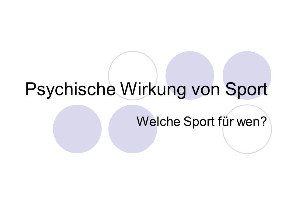Psychische Wirkung von Sport