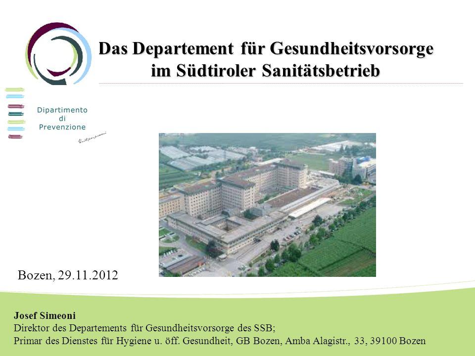 Das Departement für Gesundheitsvorsorge im Südtiroler Sanitätsbetrieb