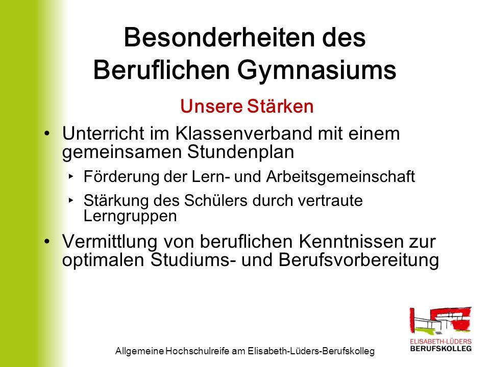 Besonderheiten des Beruflichen Gymnasiums