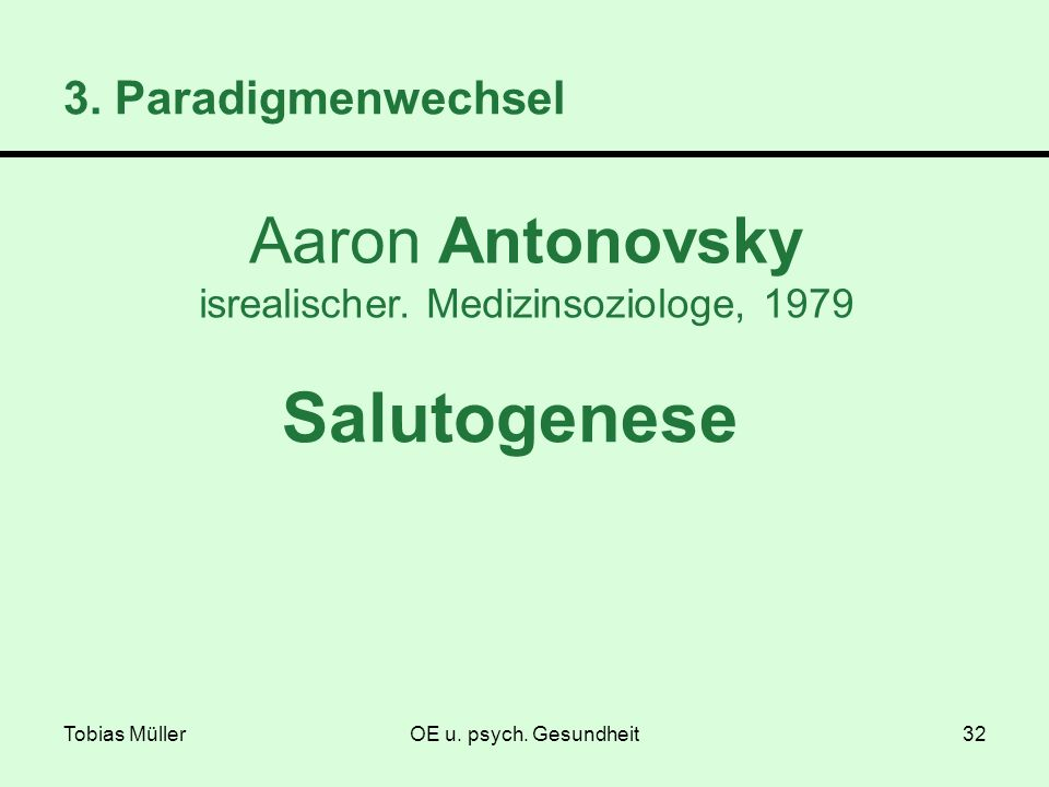 Aaron Antonovsky isrealischer. Medizinsoziologe, 1979