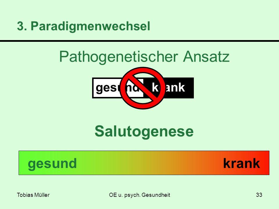 Pathogenetischer Ansatz