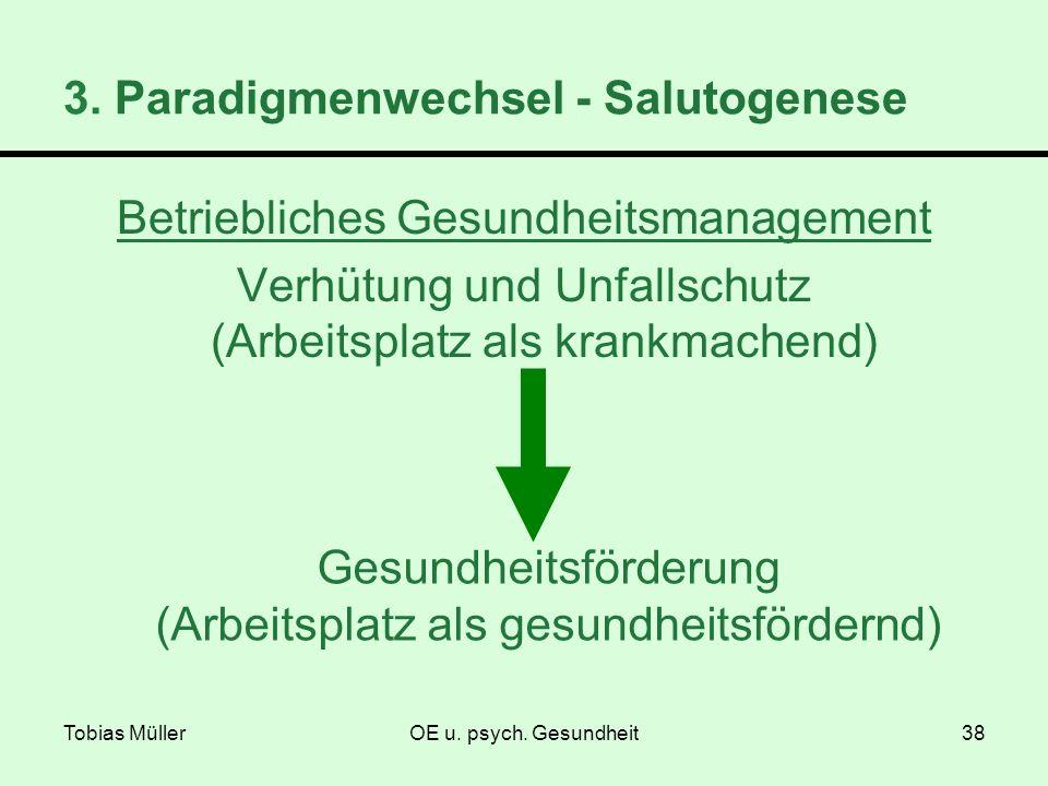 3. Paradigmenwechsel - Salutogenese