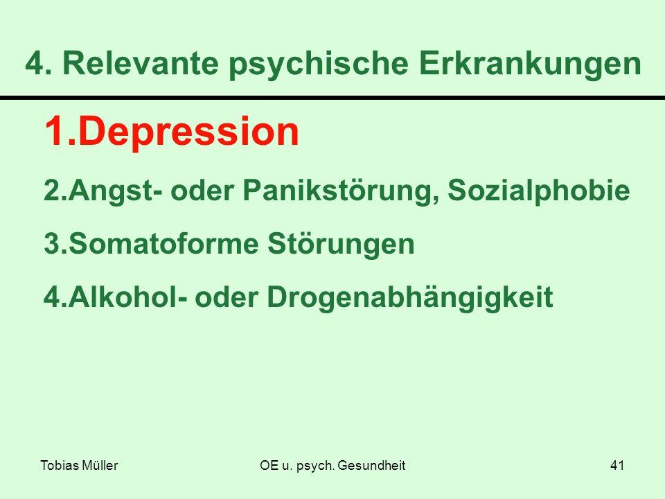 4. Relevante psychische Erkrankungen