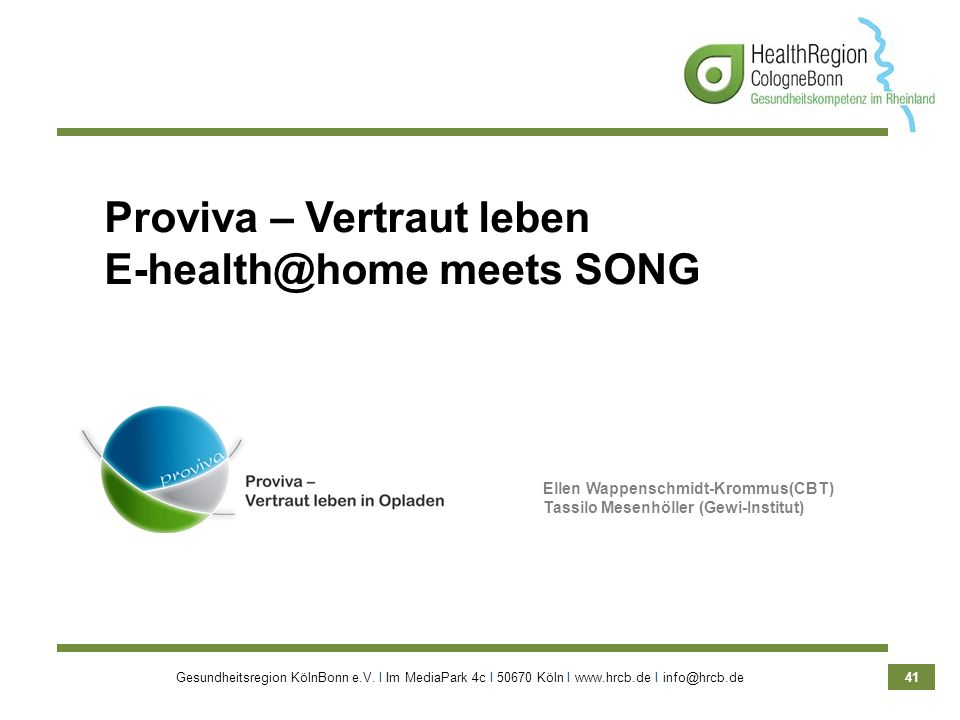 Proviva – Vertraut leben E-health@home meets SONG