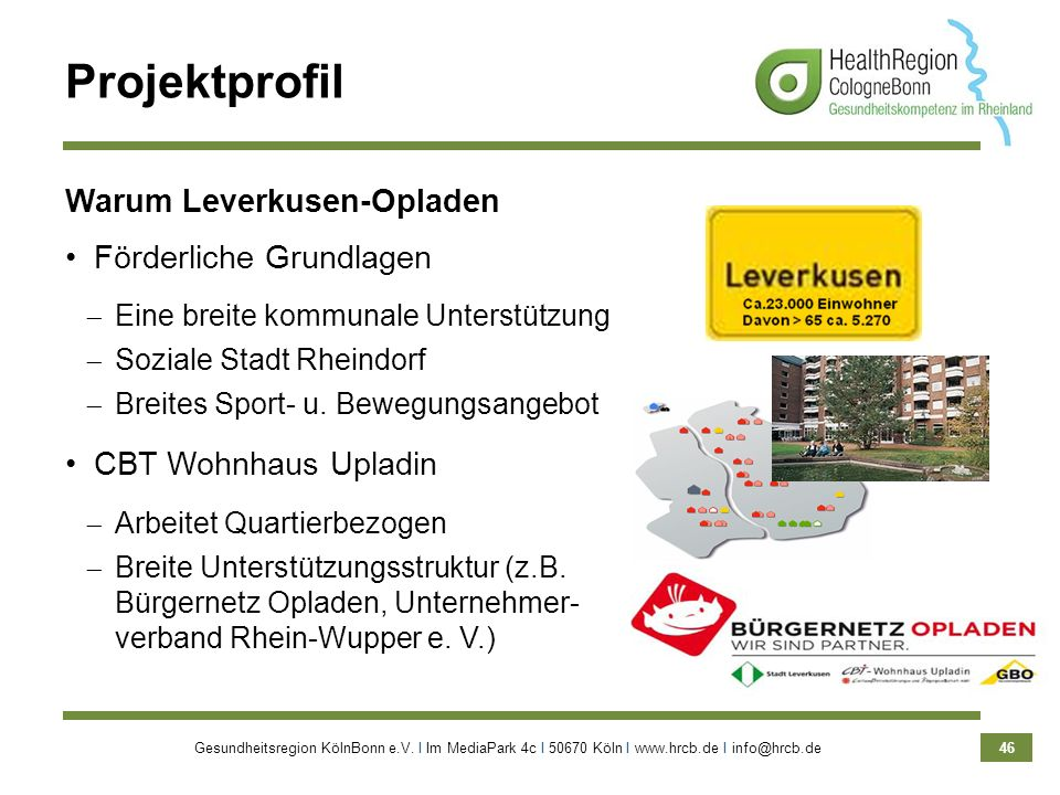 Projektprofil Warum Leverkusen-Opladen Förderliche Grundlagen