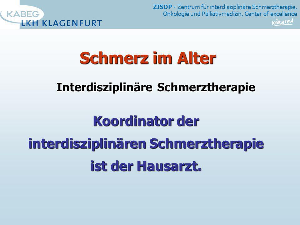 Interdisziplinäre Schmerztherapie interdisziplinären Schmerztherapie