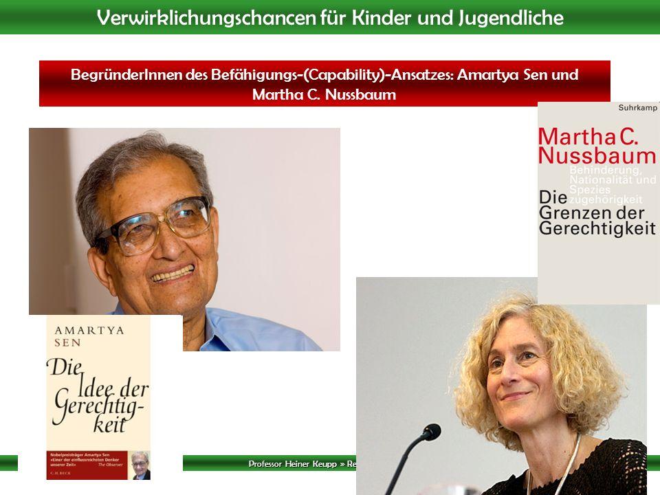 BegründerInnen des Befähigungs-(Capability)-Ansatzes: Amartya Sen und Martha C. Nussbaum