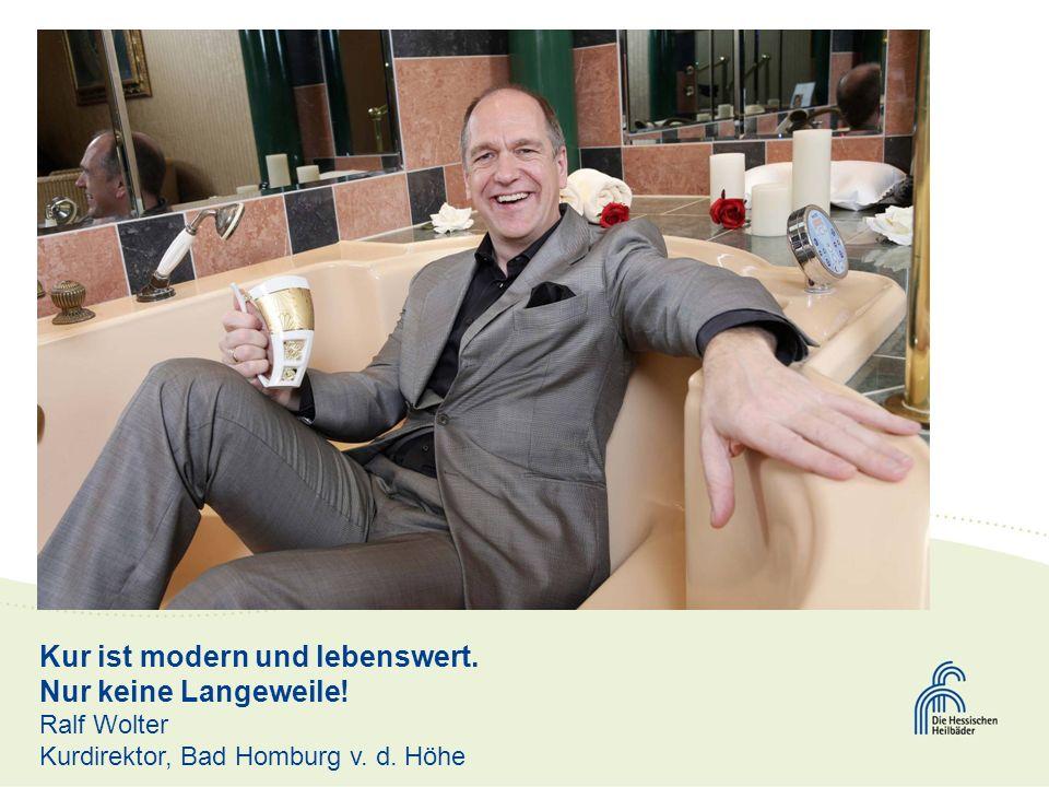 Kur ist modern und lebenswert. Nur keine Langeweile! Ralf Wolter
