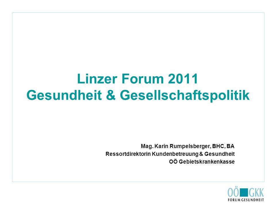 Linzer Forum 2011 Gesundheit & Gesellschaftspolitik