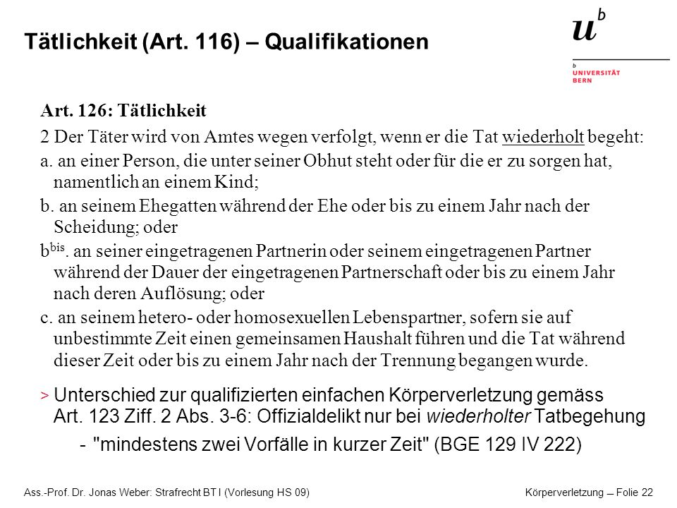 Tätlichkeit (Art. 116) – Qualifikationen