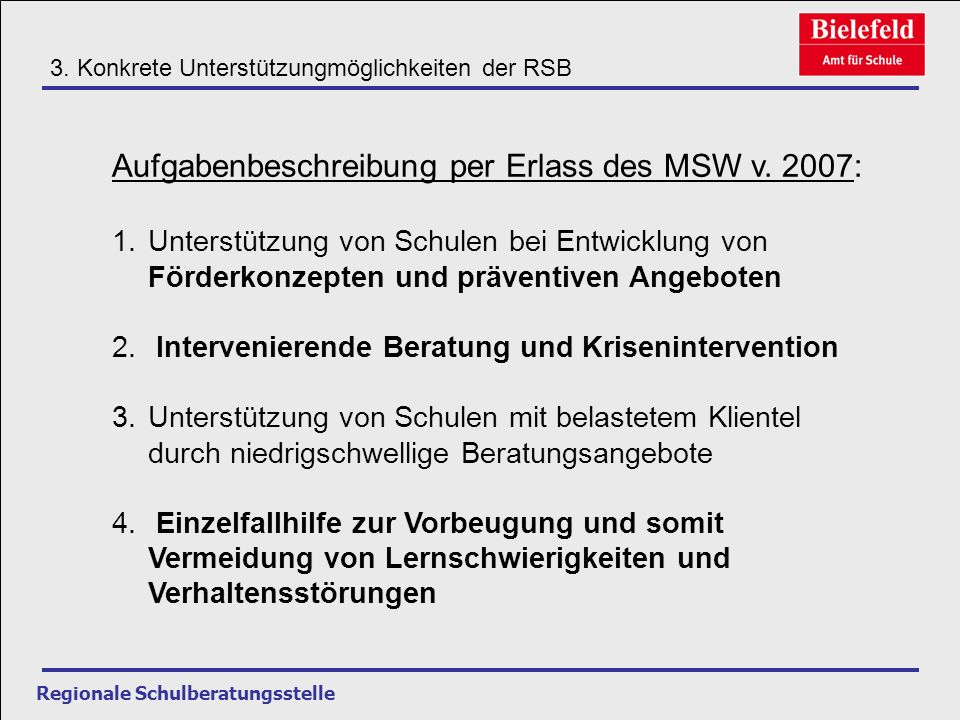 Aufgabenbeschreibung per Erlass des MSW v. 2007: