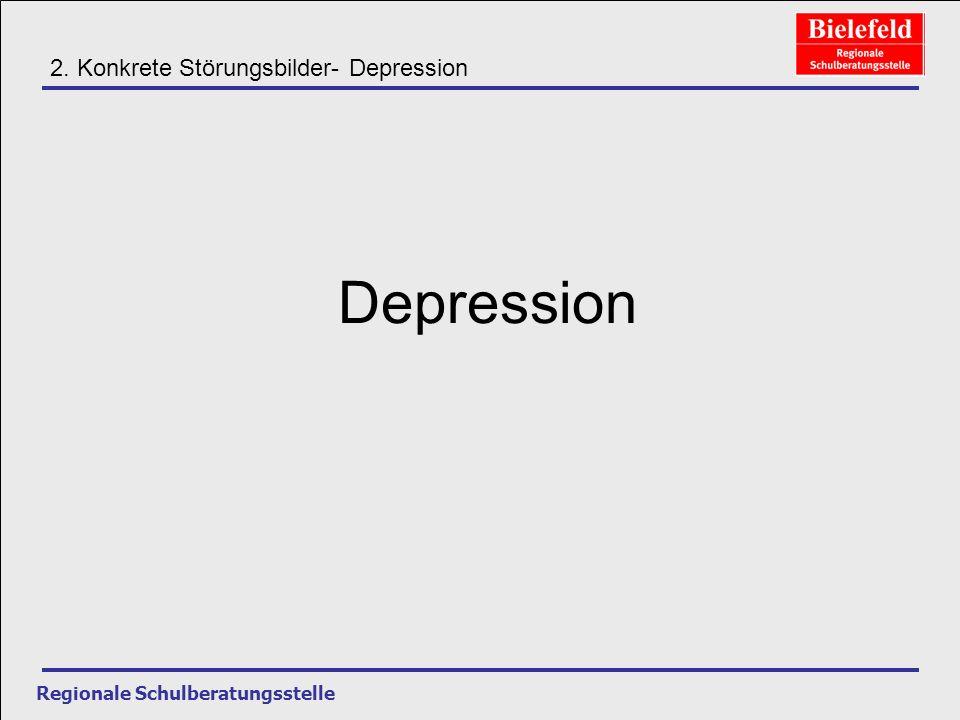 Depression 2. Konkrete Störungsbilder- Depression