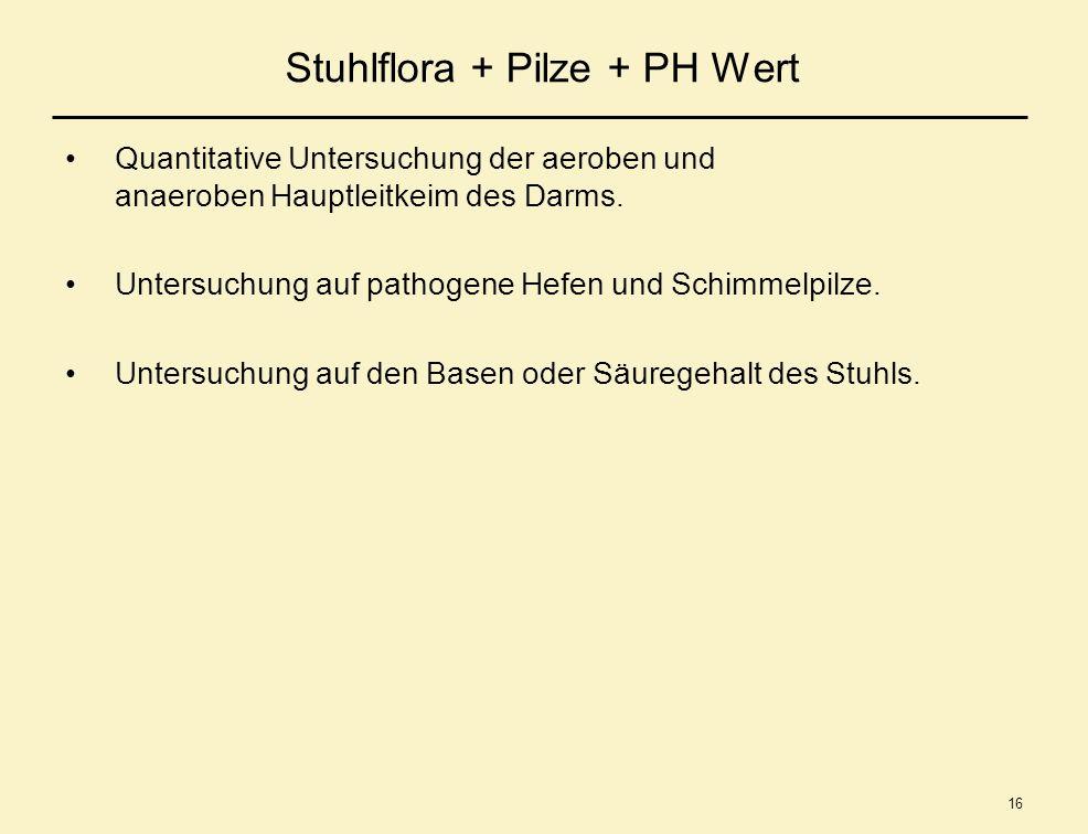 Stuhlflora + Pilze + PH Wert