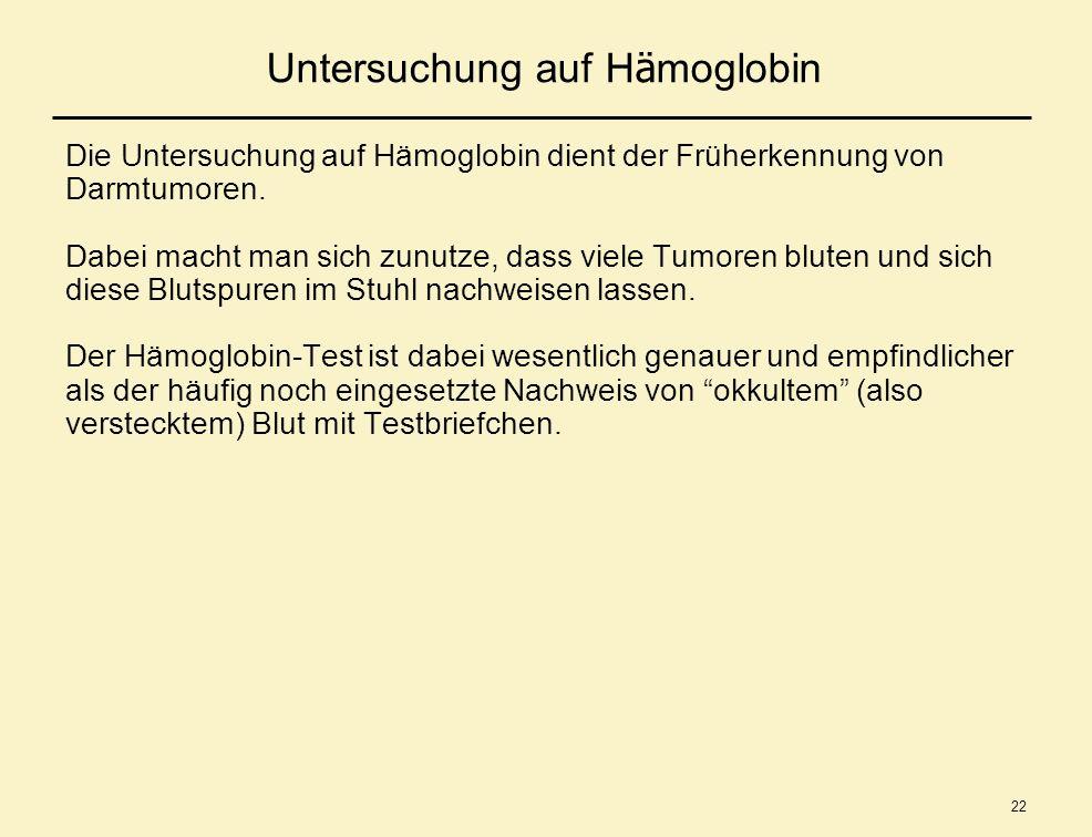 Untersuchung auf Hämoglobin