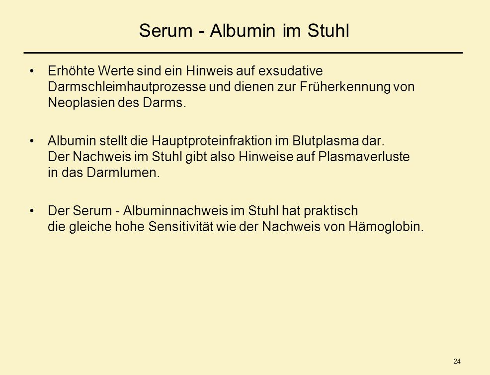 Serum - Albumin im Stuhl