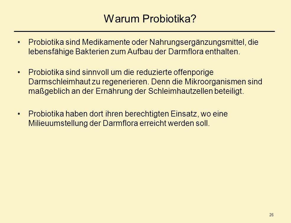 Warum Probiotika Probiotika sind Medikamente oder Nahrungsergänzungsmittel, die lebensfähige Bakterien zum Aufbau der Darmflora enthalten.