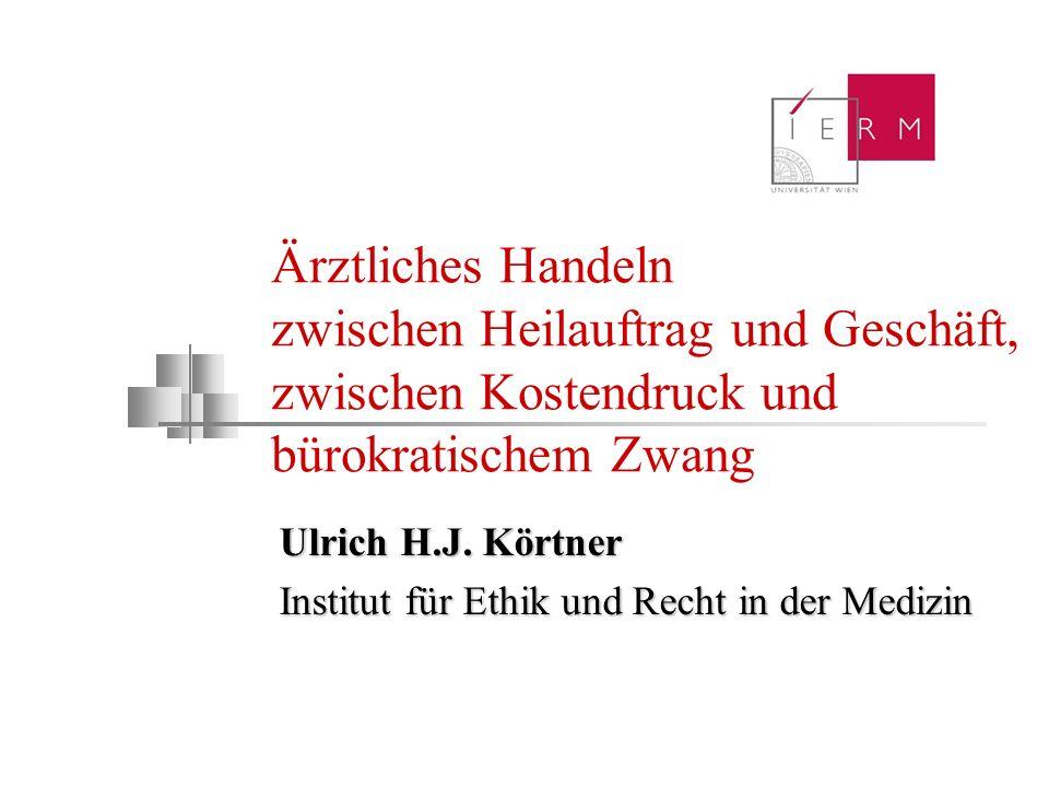 Ulrich H.J. Körtner Institut für Ethik und Recht in der Medizin