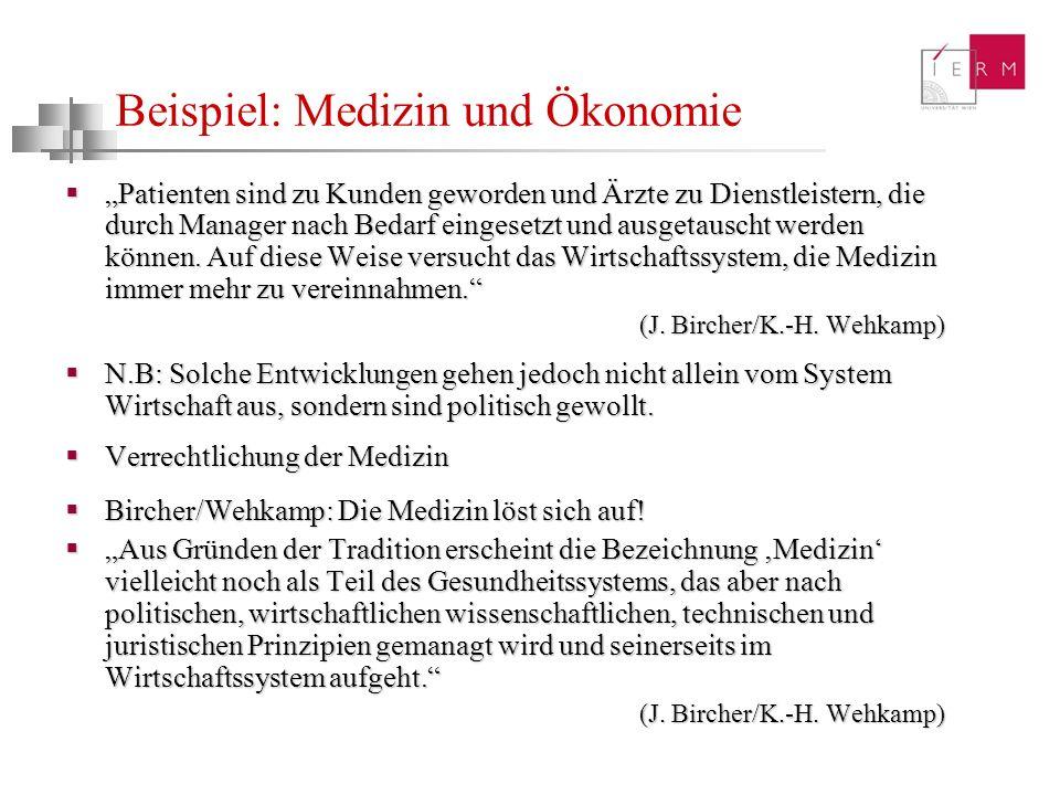 Beispiel: Medizin und Ökonomie