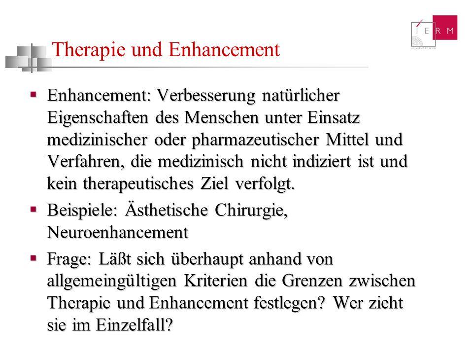 Therapie und Enhancement