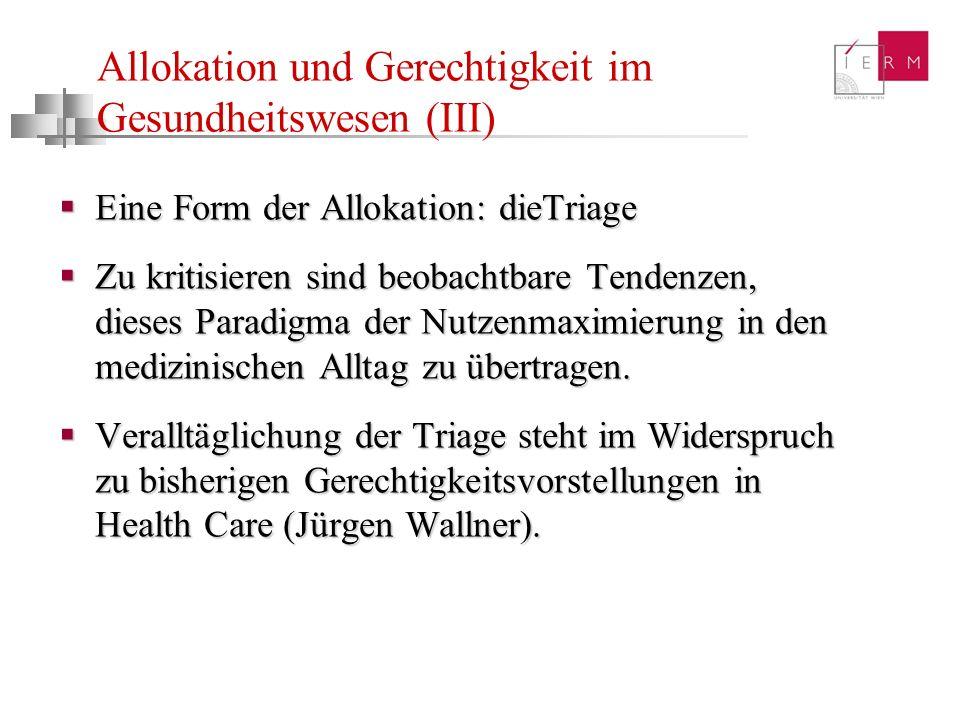 Allokation und Gerechtigkeit im Gesundheitswesen (III)