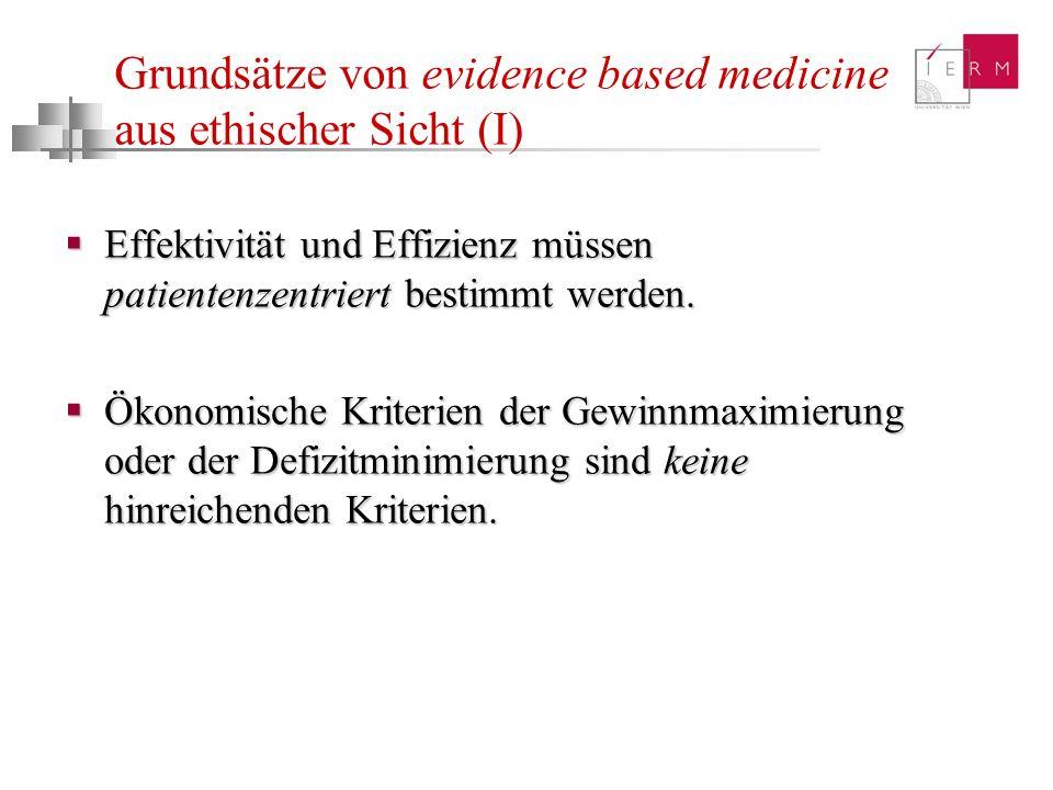 Grundsätze von evidence based medicine aus ethischer Sicht (I)