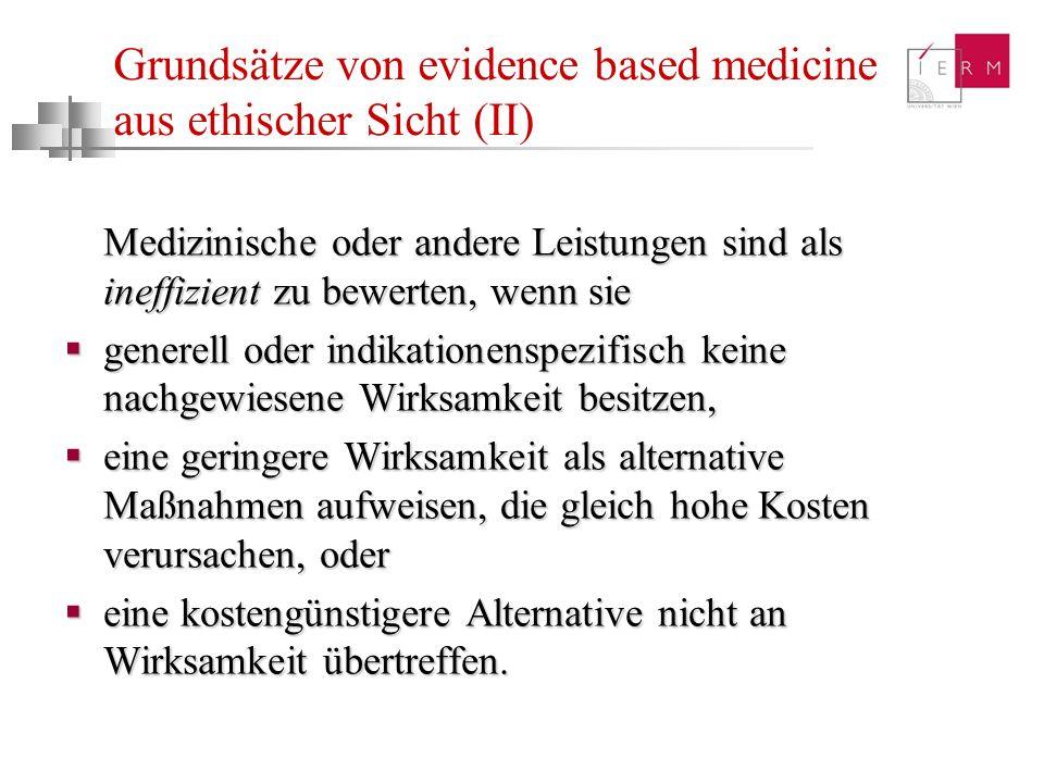 Grundsätze von evidence based medicine aus ethischer Sicht (II)