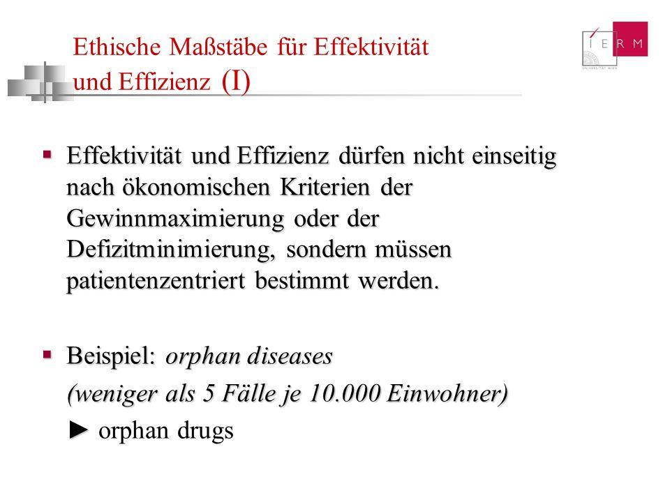 Ethische Maßstäbe für Effektivität und Effizienz (I)