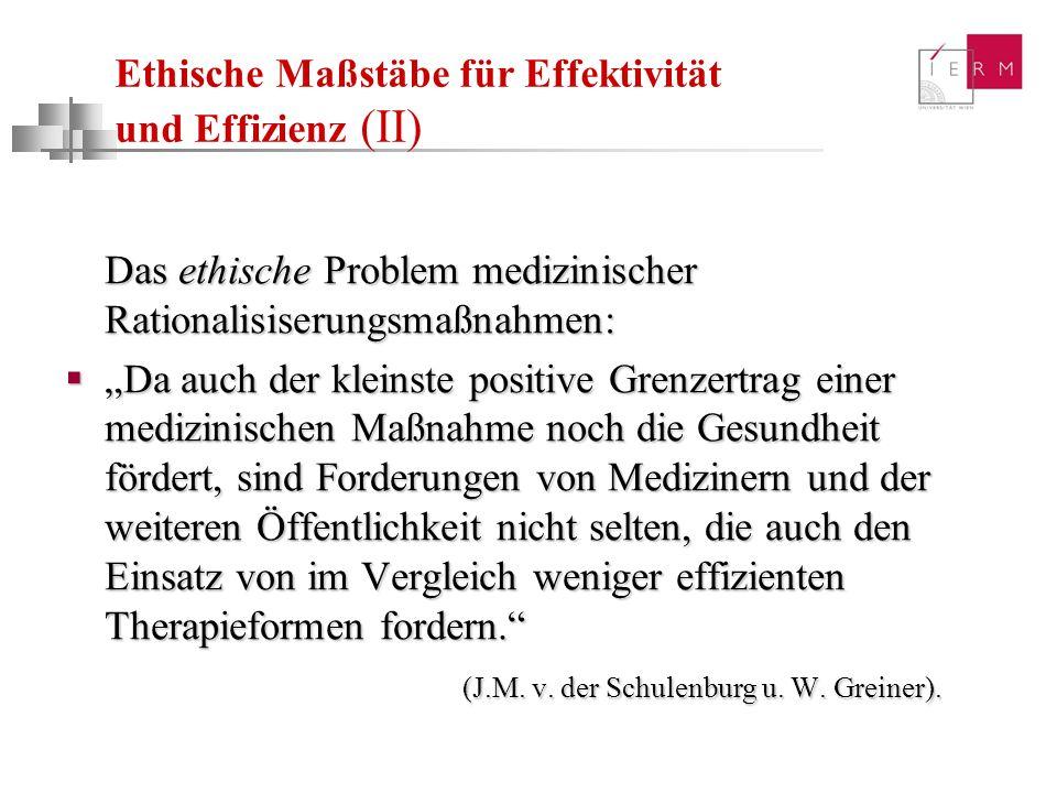 Ethische Maßstäbe für Effektivität und Effizienz (II)