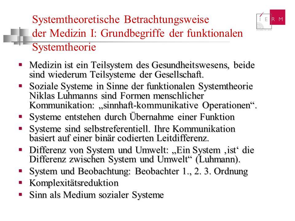 Systemtheoretische Betrachtungsweise der Medizin I: Grundbegriffe der funktionalen Systemtheorie