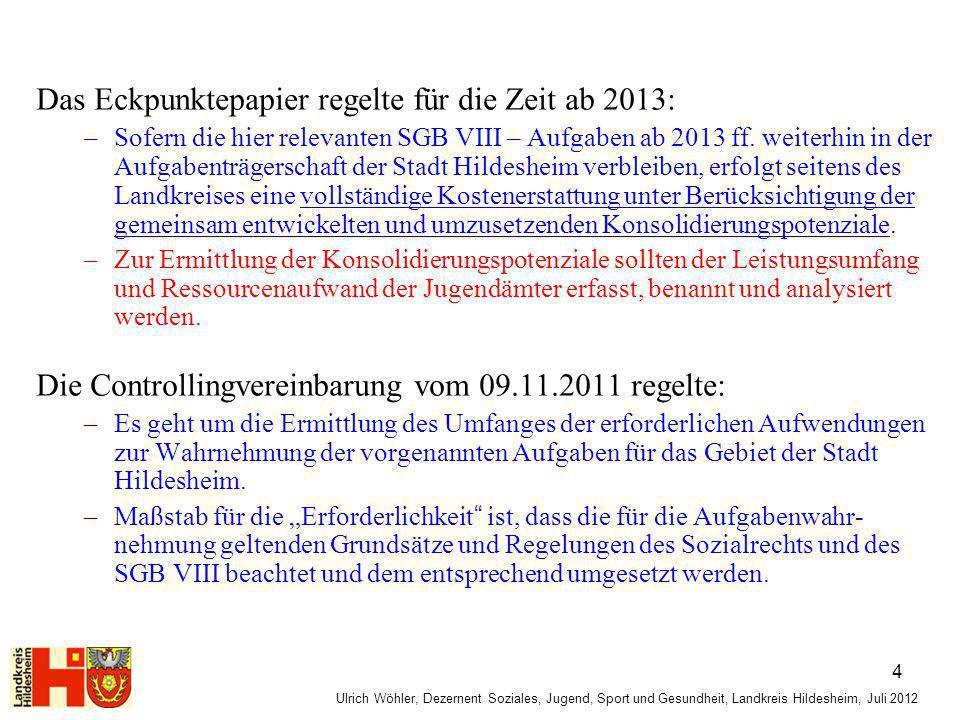 Das Eckpunktepapier regelte für die Zeit ab 2013:
