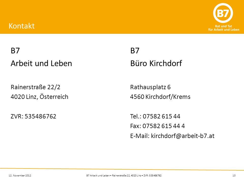 B7 Arbeit und Leben B7 Büro Kirchdorf Kontakt Rainerstraße 22/2