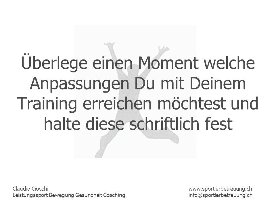 Überlege einen Moment welche Anpassungen Du mit Deinem Training erreichen möchtest und halte diese schriftlich fest