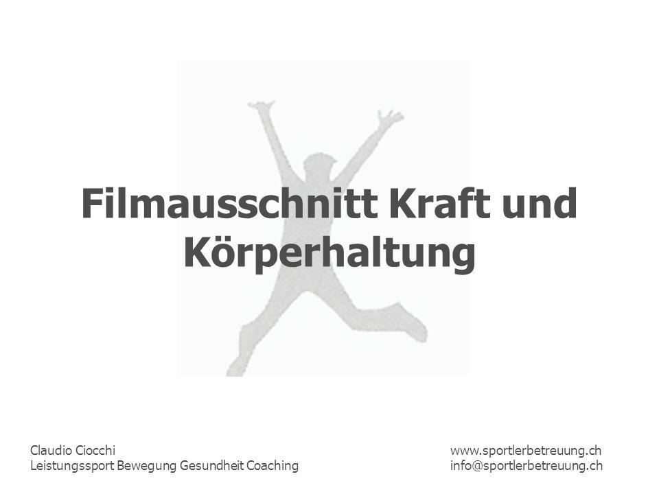 Filmausschnitt Kraft und Körperhaltung