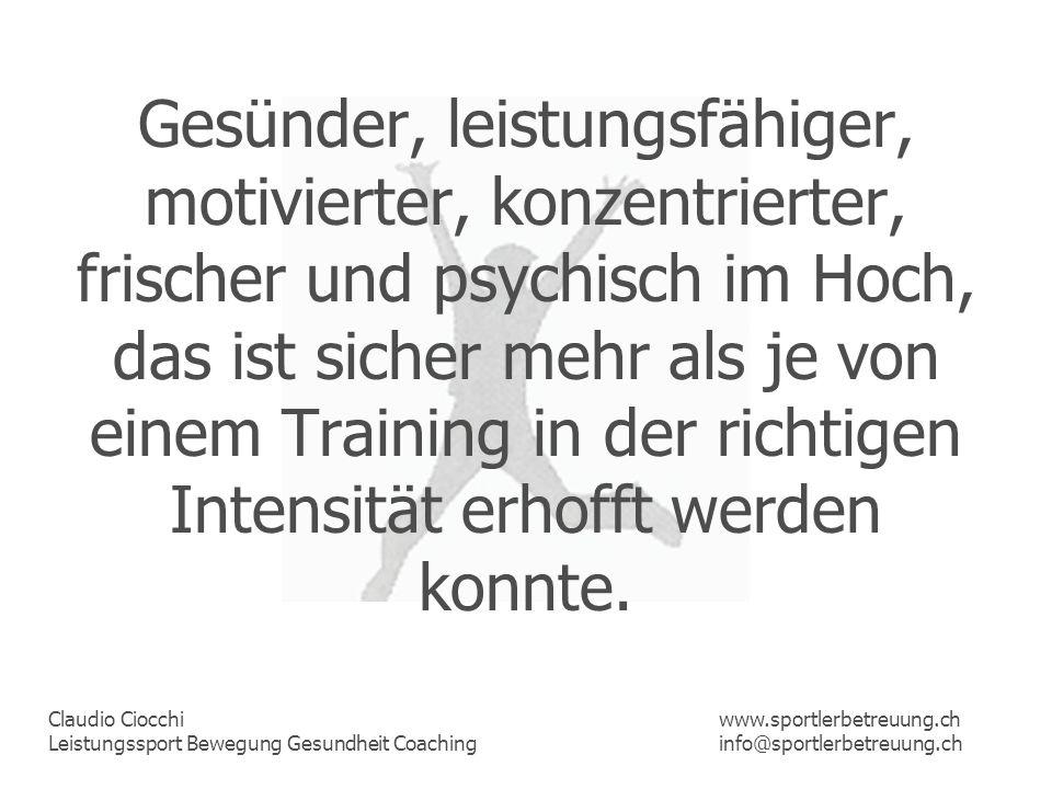 Gesünder, leistungsfähiger, motivierter, konzentrierter, frischer und psychisch im Hoch, das ist sicher mehr als je von einem Training in der richtigen Intensität erhofft werden konnte.