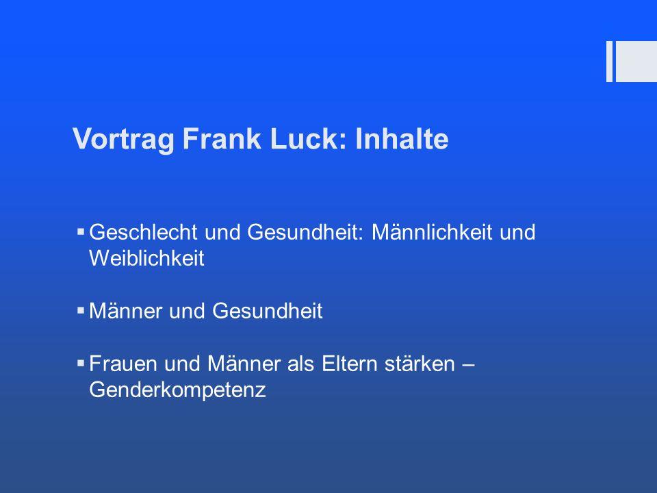 Vortrag Frank Luck: Inhalte