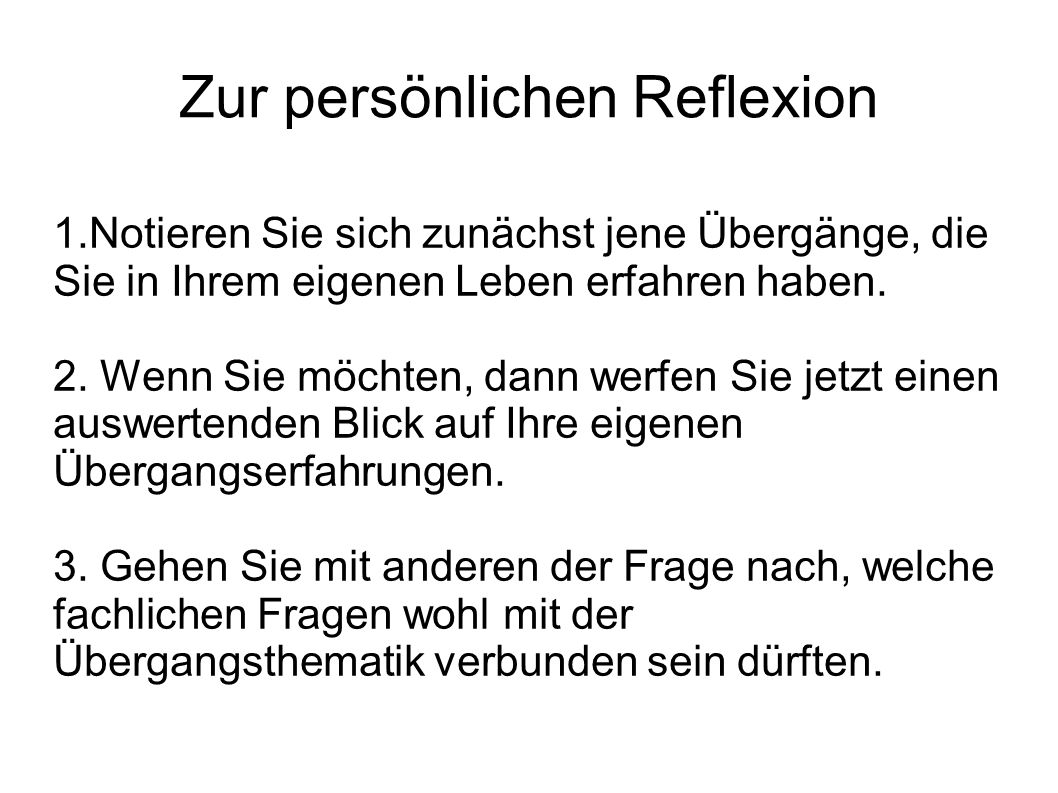 Zur persönlichen Reflexion
