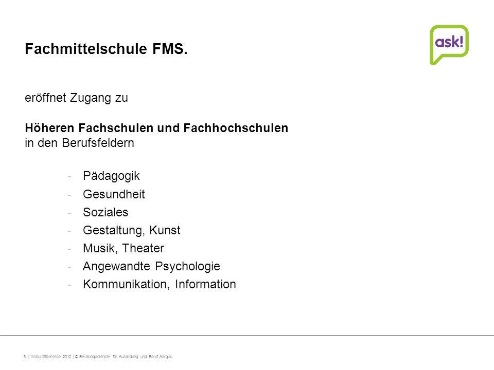 Fachmittelschule FMS. eröffnet Zugang zu