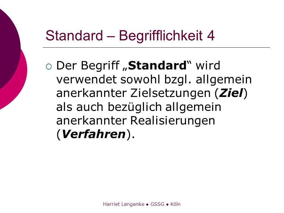 Standard – Begrifflichkeit 4