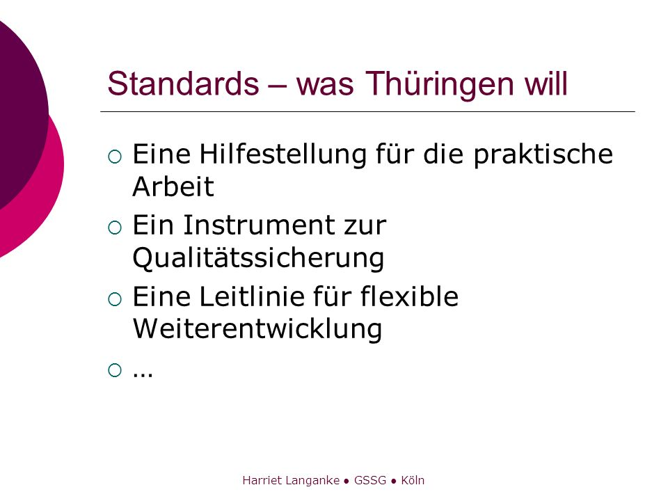 Standards – was Thüringen will