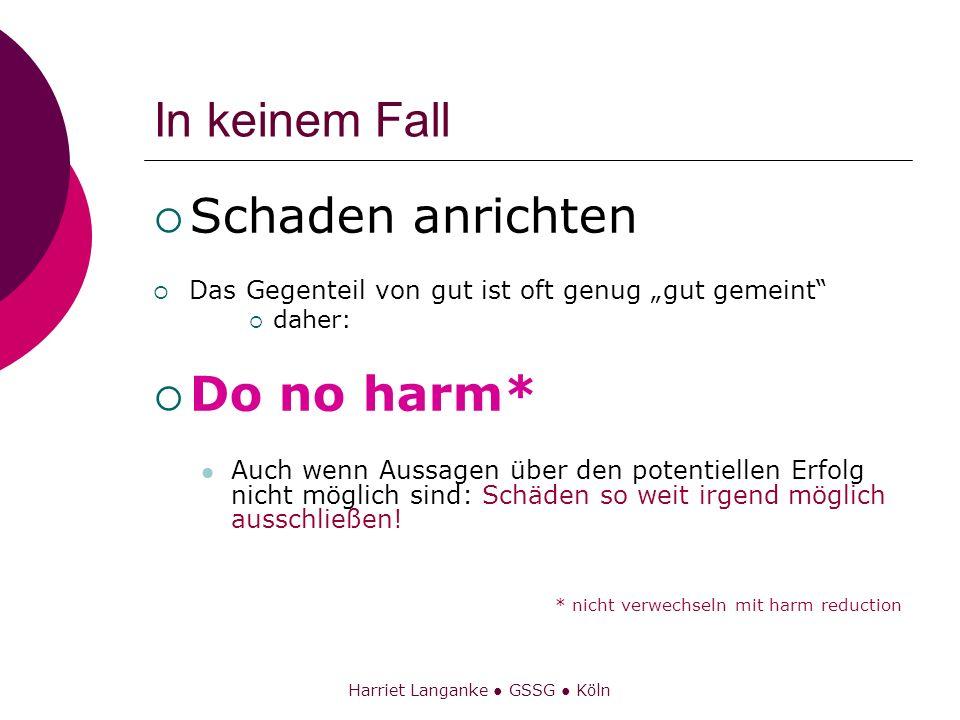 Harriet Langanke ● GSSG ● Köln