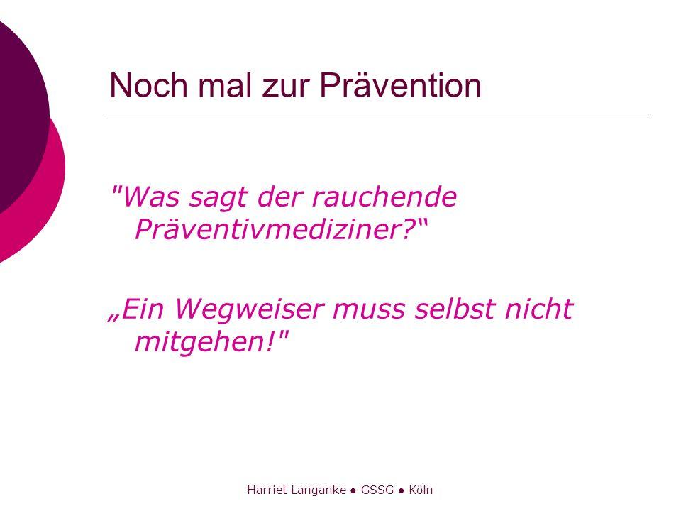 Noch mal zur Prävention