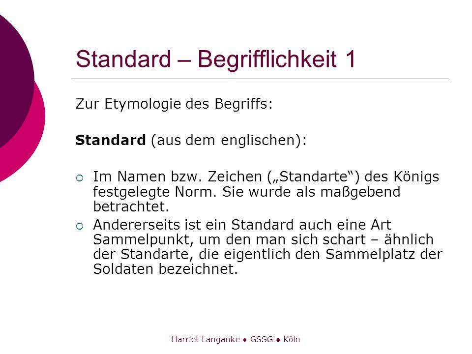 Standard – Begrifflichkeit 1