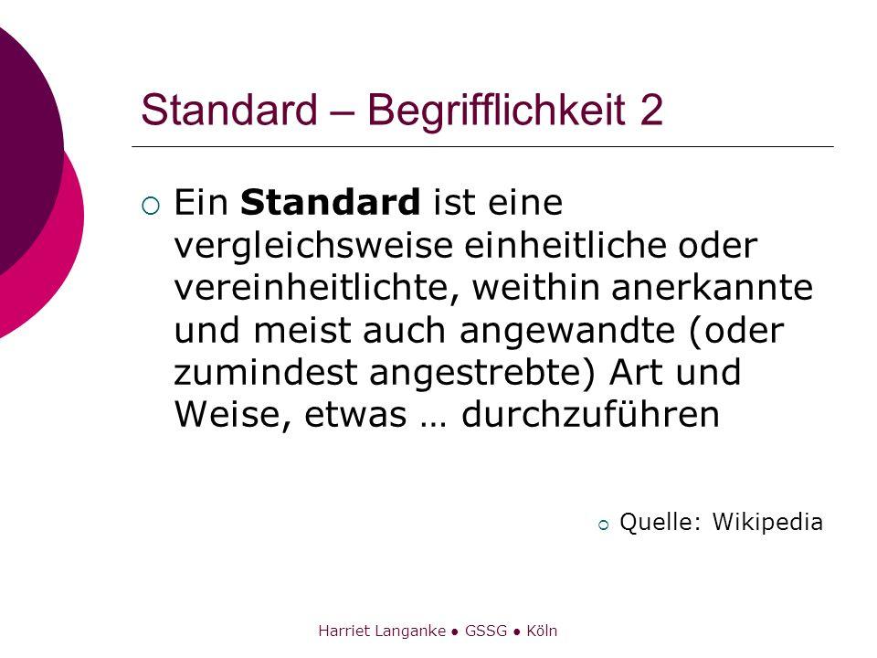 Standard – Begrifflichkeit 2