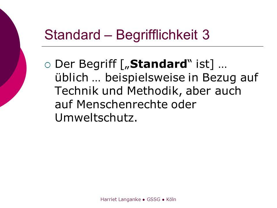 Standard – Begrifflichkeit 3