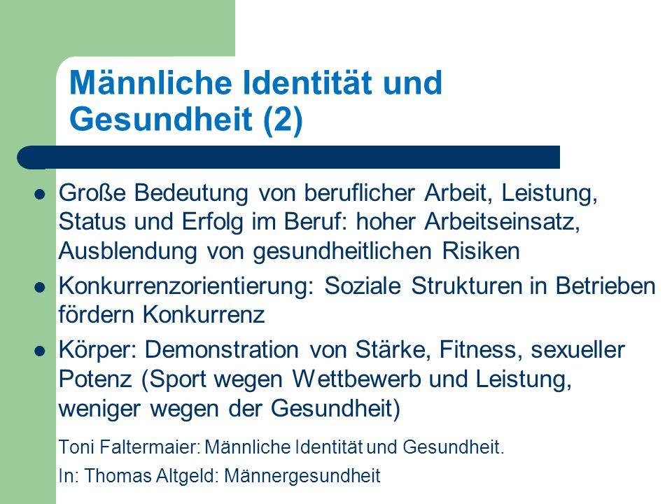 Männliche Identität und Gesundheit (2)