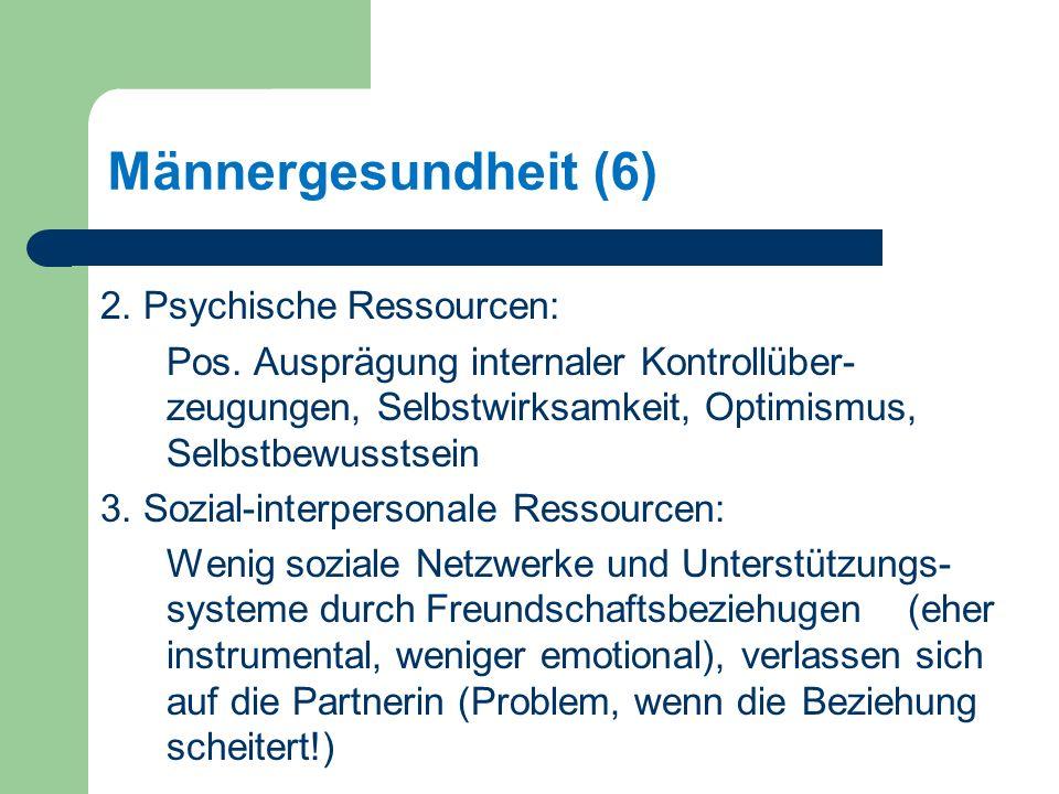 Männergesundheit (6) 2. Psychische Ressourcen: